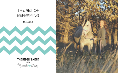 Episode 9 The Art Of Reframing
