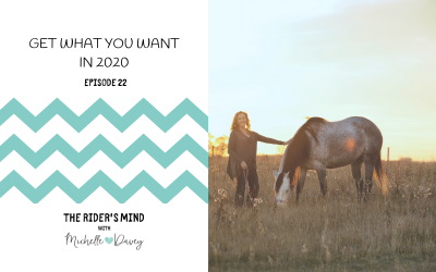 Episode 22: Get What You Want In 2020