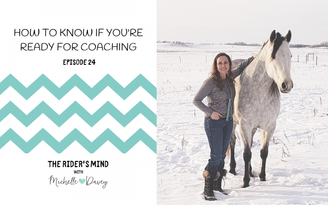 Episode 24: How to Know if You're Ready for Coaching