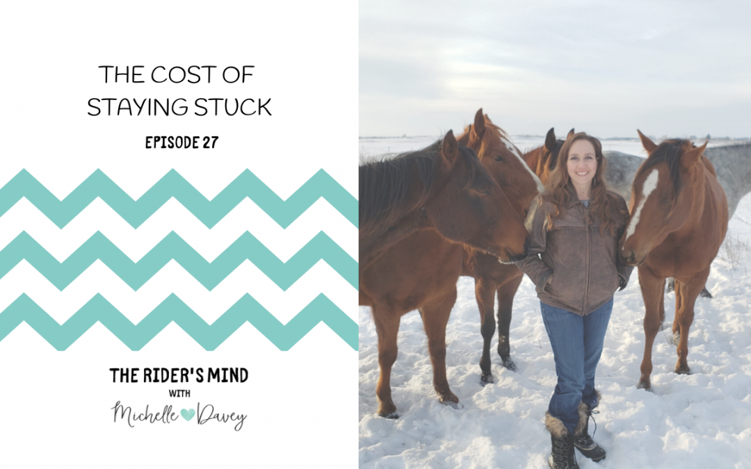 Episode 27: The Cost Of Staying Stuck