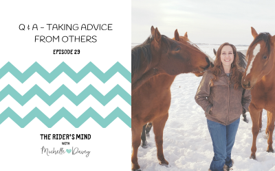 Episode 29: Q & A – Taking Advice from Others