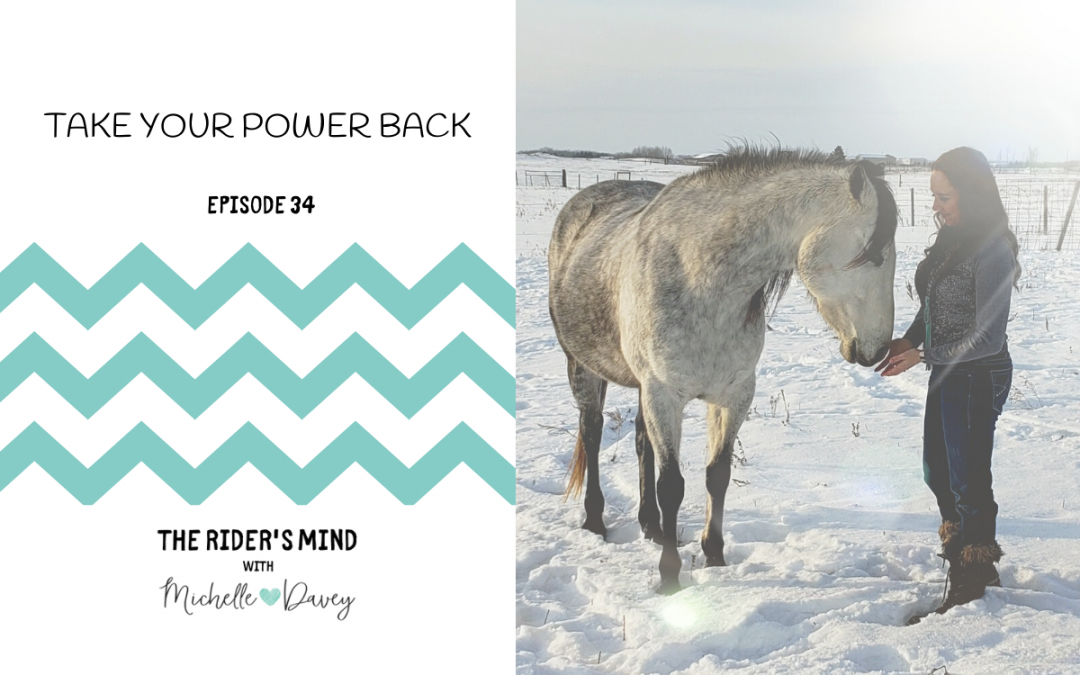Episode 34: Take Your Power Back