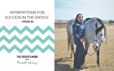 Episode 40: Affirmations for Success in the Saddle
