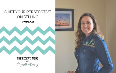 Episode 42: Shift your Perspective on Selling