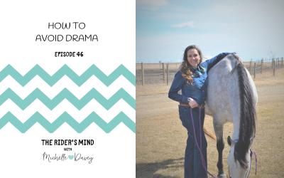 Episode 46: How to Avoid Drama
