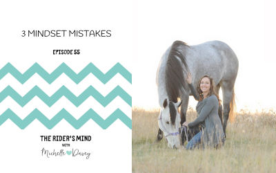 Episode 55: 3 Mindset Mistakes
