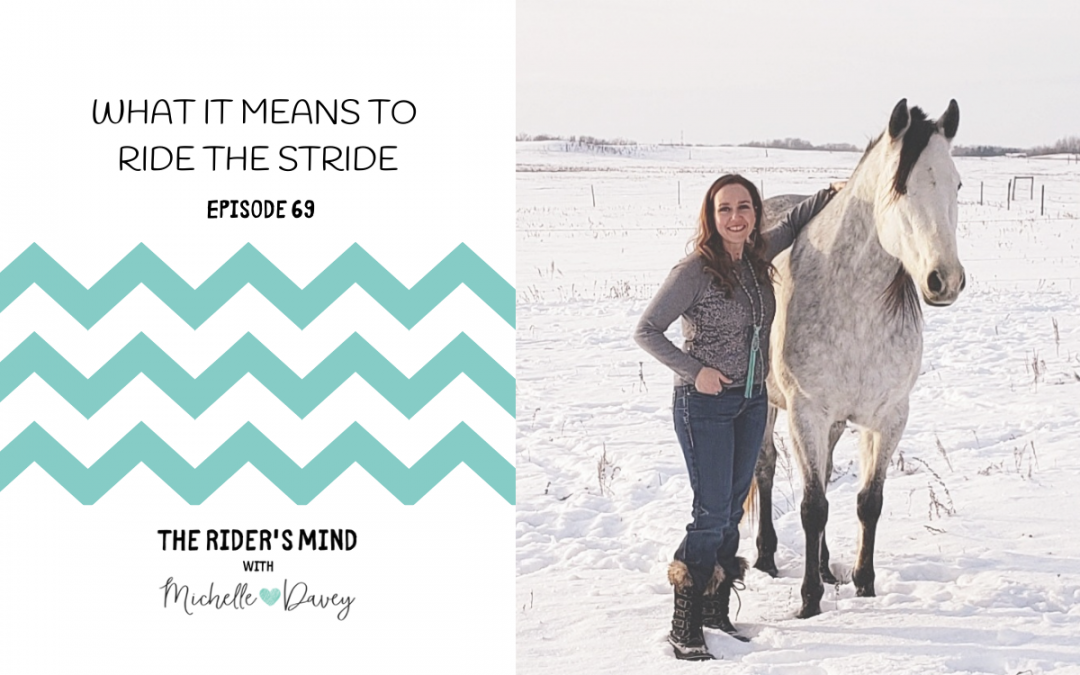 Episode 69: What it Means to Ride the Stride