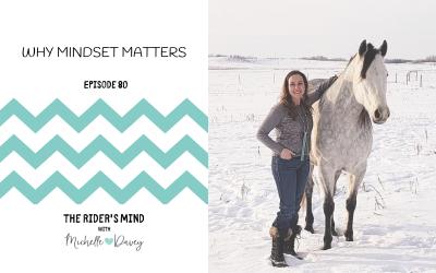 Episode 80: Why Mindset Matters