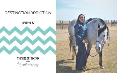 Episode 90: Destination Addiction