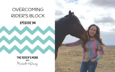 Episode 94: Overcoming Rider's Block