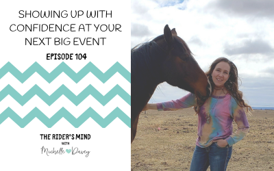 Episode 104: Showing up with Confidence at Your Next Big Event