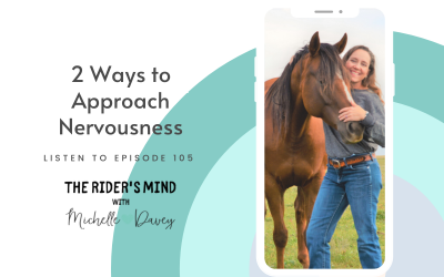 Episode 105: 2 Ways to Approach Nervousness